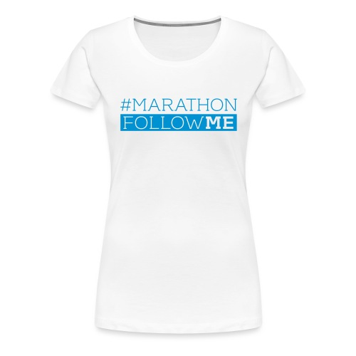 # Marathon - Follow me - Frauen Premium T-Shirt