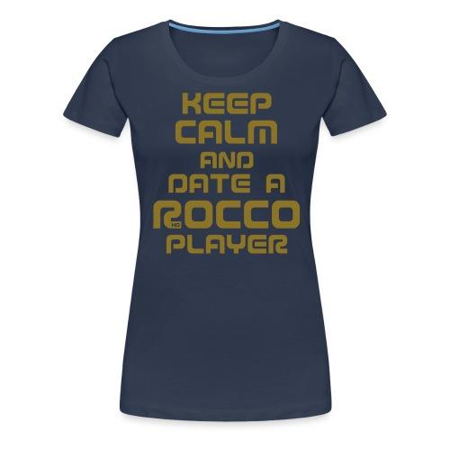 Keep Calm (Player) - Frauen Premium T-Shirt