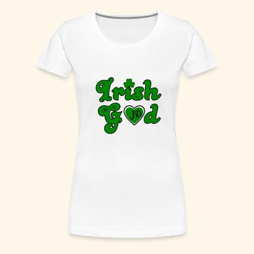 Irish God - Women's Premium T-Shirt