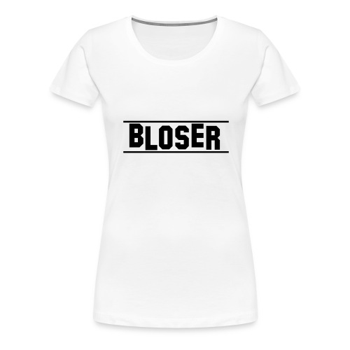 Bloser Design Black 2 - Frauen Premium T-Shirt