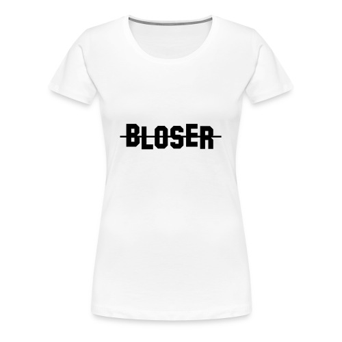 Bloser Design Black - Frauen Premium T-Shirt
