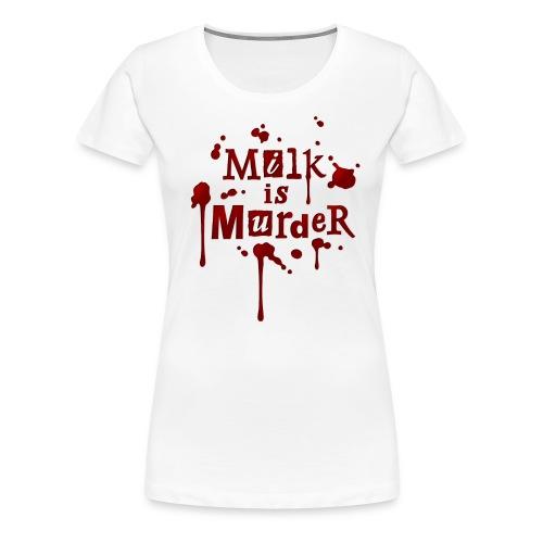 01_t_milkismurder - Frauen Premium T-Shirt