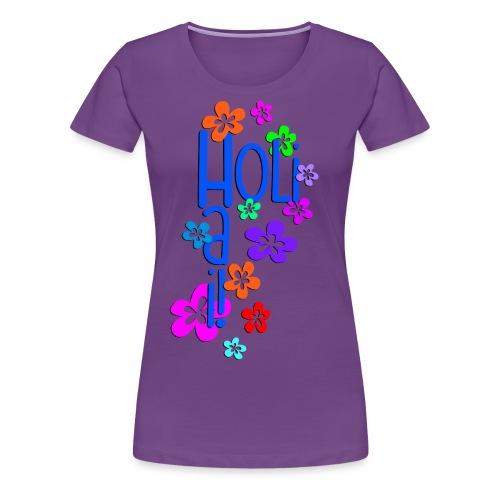 HOLI HAI FLOWERS 1 - Frauen Premium T-Shirt