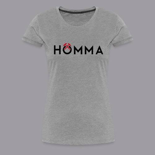 HÖMMA - Frauen Premium T-Shirt
