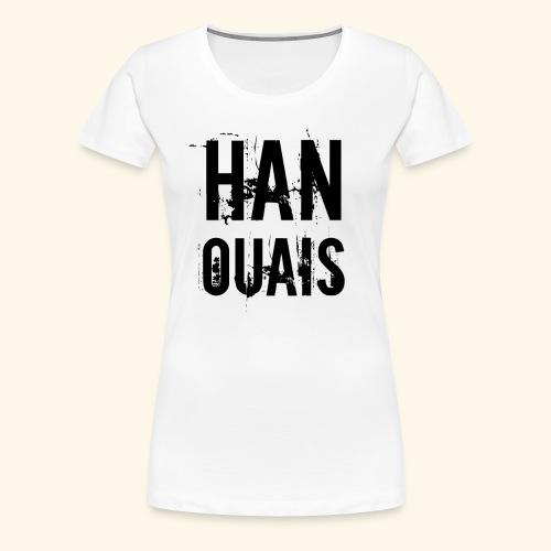 Han ouais basic tribunal charleroi - T-shirt Premium Femme
