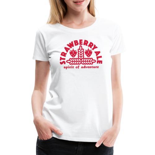 Strawberry Ale - Women's Premium T-Shirt