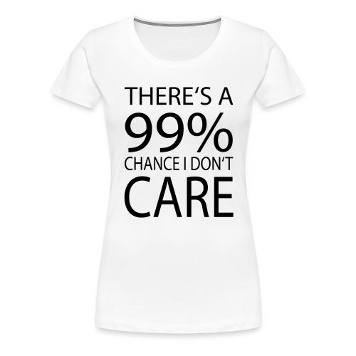Ist mir egal lustiges Design Sarkasmus - Frauen Premium T-Shirt