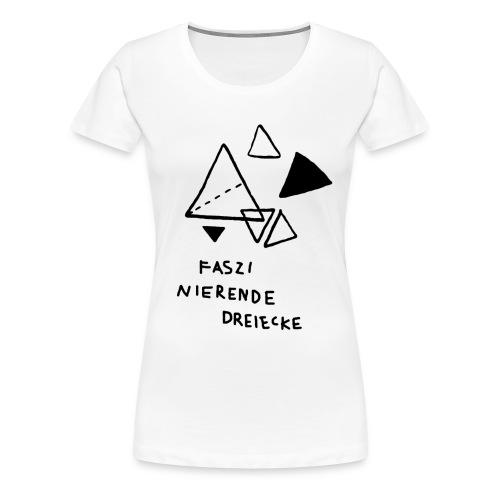 FASZINIERENDE DREIECKE T-Shirt für Geometrie-Fans - Frauen Premium T-Shirt