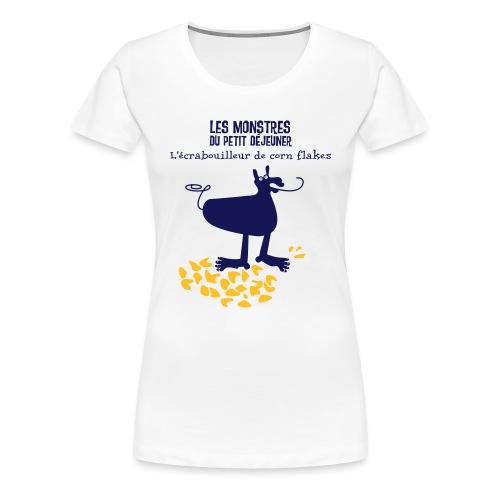 Écrabouilleur de corn flakes - T-shirt Premium Femme
