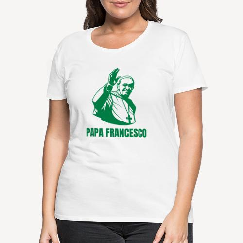 Papa Francesco Alè - Women's Premium T-Shirt