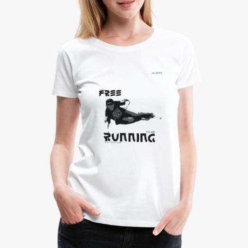 Freerunning Design - Frauen Premium T-Shirt