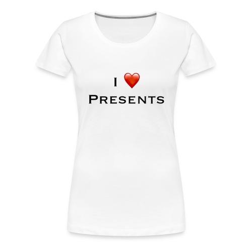 I Love Presents - Women's Premium T-Shirt