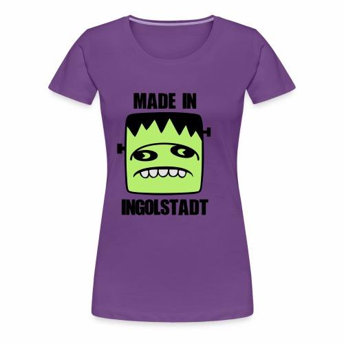 Fonster made in Ingolstadt - Frauen Premium T-Shirt