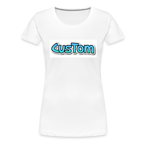 CusTom NORMAL - Vrouwen Premium T-shirt