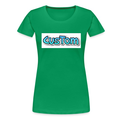 CusTom NORMAL - Vrouwen Premium T-shirt