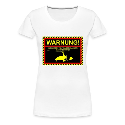 Tasse Warnung CALIDUS - Frauen Premium T-Shirt
