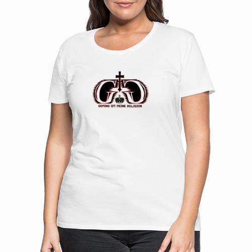 Gaming ist meine Religion [Black] - Frauen Premium T-Shirt