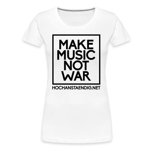 MakeMusicNotWar - Frauen Premium T-Shirt