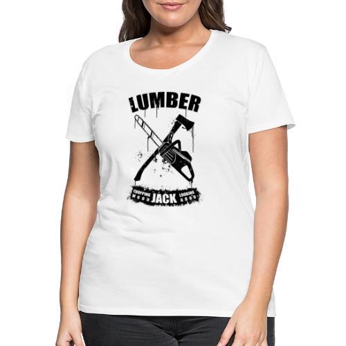 Luberjack - Frauen Premium T-Shirt