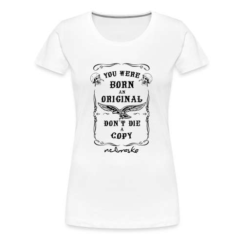don't die a copy black - Maglietta Premium da donna