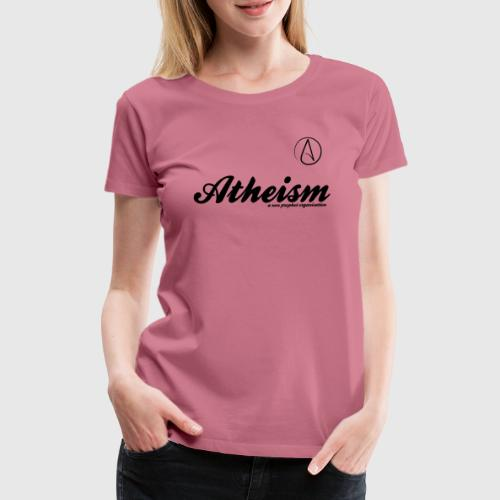 atheism - Dame premium T-shirt