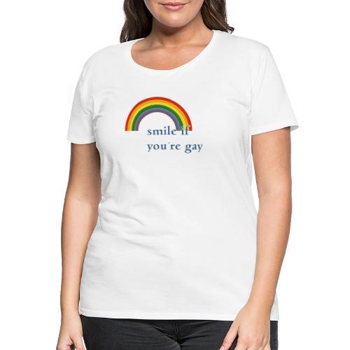Lächle wenn du schwul bist | Vintage | LGBT |Pride - Frauen Premium T-Shirt