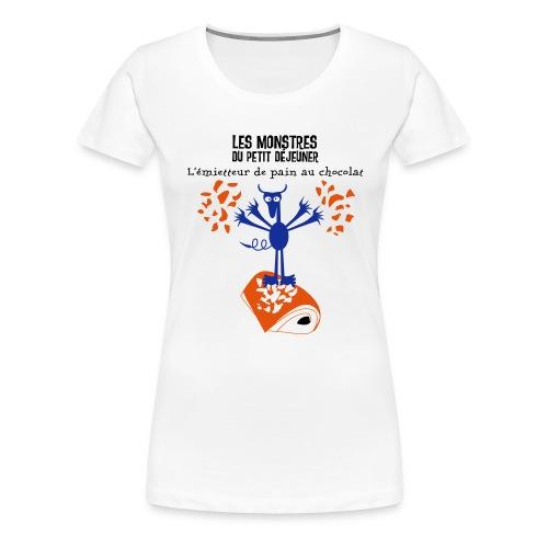 L'émietteur de pain au chocolat - T-shirt Premium Femme