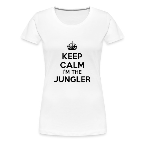 Keep calm I'm the Jungler - T-shirt Premium Femme
