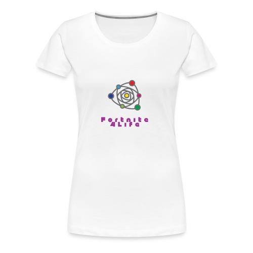Fortnite 4Life - Frauen Premium T-Shirt