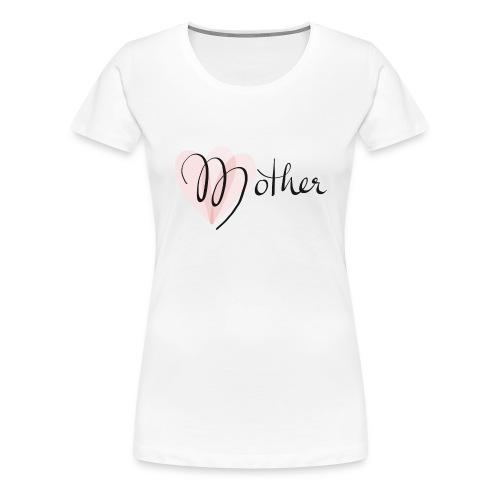 Mother Rose Herz Mutter - Frauen Premium T-Shirt