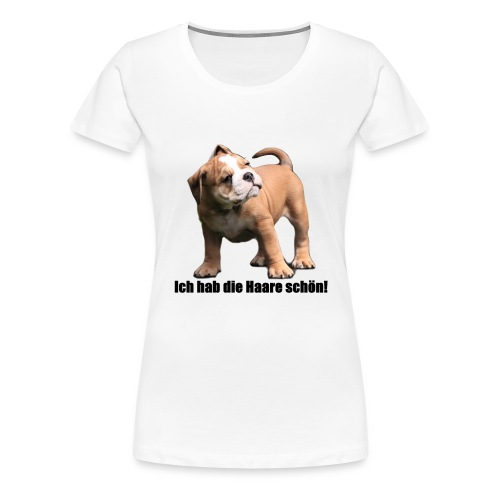 Ich hab die Haare schön! - Frauen Premium T-Shirt