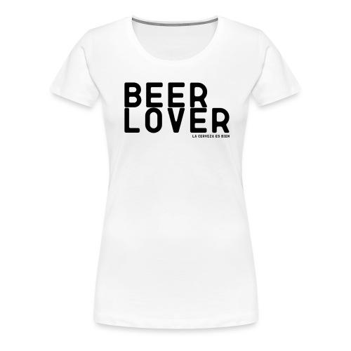 BEER LOVER - Camiseta premium mujer