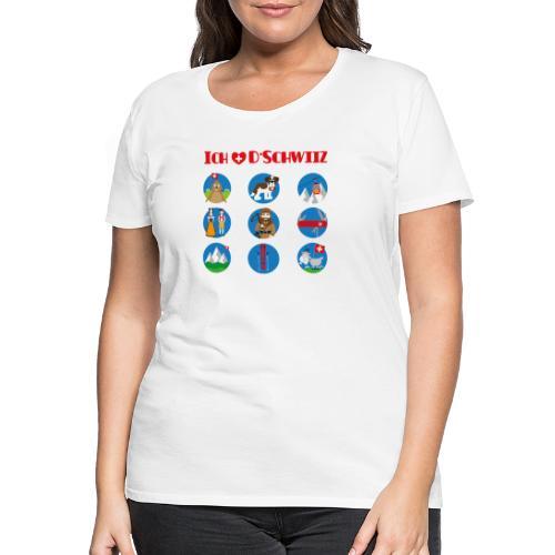 Ich liebe d'Schwiiz - Frauen Premium T-Shirt