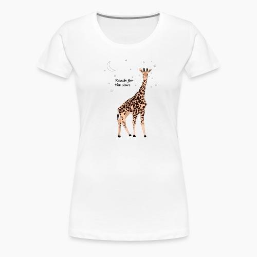 Giraffe - Reach for the stars - Women's Premium T-Shirt