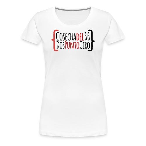 Cosechadel66 Dospuntocero - Camiseta premium mujer
