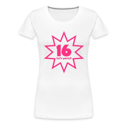 16 lets party - Vrouwen Premium T-shirt