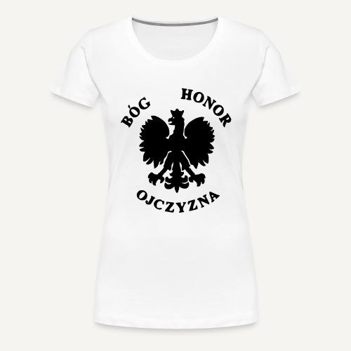 Bóg, Honor, Ojczyzna - Koszulka damska Premium