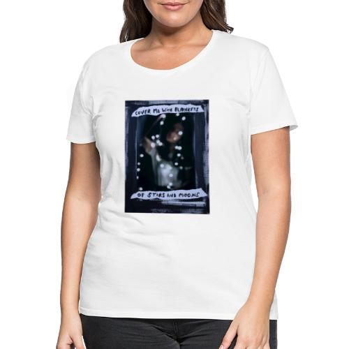 Cover Me With Blankets - Women's Premium T-Shirt