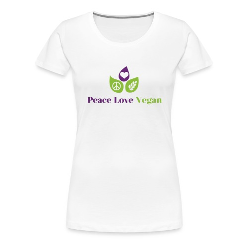 Peace Love Vegan - Women's Premium T-Shirt