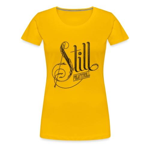 Still Logo - Black - Women's Premium T-Shirt