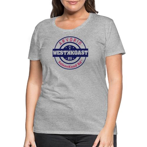 Arvorig WestKKoast - T-shirt Premium Femme