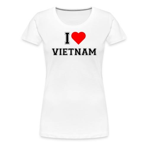 I love Vietnam - Frauen Premium T-Shirt
