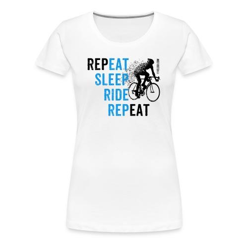 Eat Sleep Ride Repeat Road bike b - Naisten premium t-paita