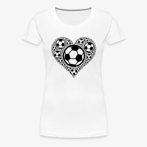 Fußballer Herz | Geschenkidee für Fußballspieler - Frauen Premium T-Shirt
