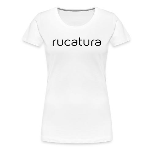 RUCATURA TIPOGRAFÍA - Camiseta premium mujer