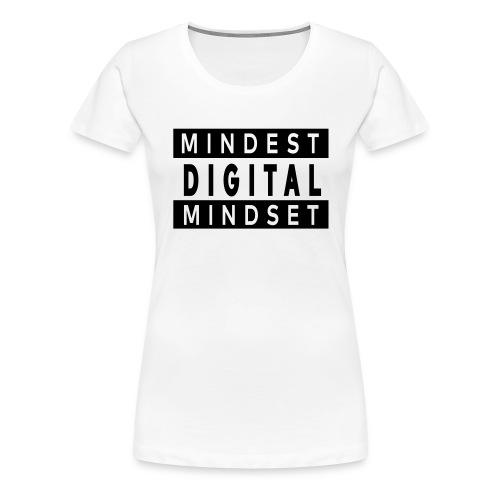 MINDEST DIGITAL MINDSET - Frauen Premium T-Shirt