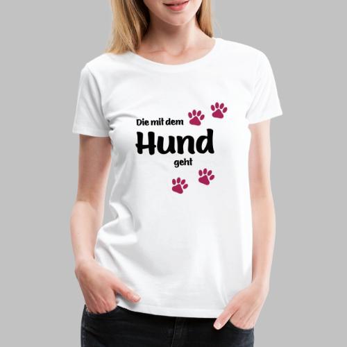 Die Mit Dem Hund Geht - Edition Colored Paw - Frauen Premium T-Shirt