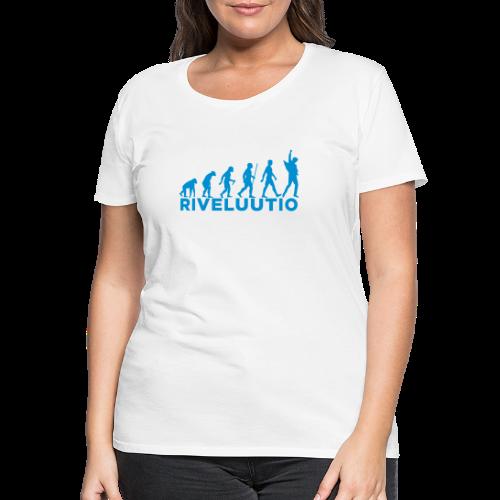 Riveluutio - Naisten premium t-paita
