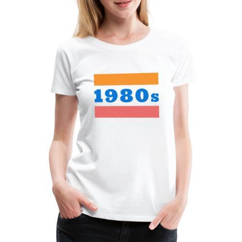 1980s - Koszulka damska Premium
