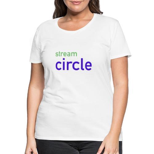 stream circle - Frauen Premium T-Shirt